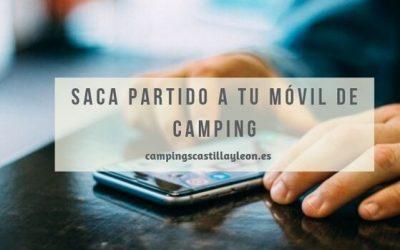 Cómo sacar partido a nuestro móvil de camping