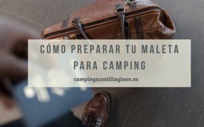 ¿Cómo hacer la maleta para ir de camping?