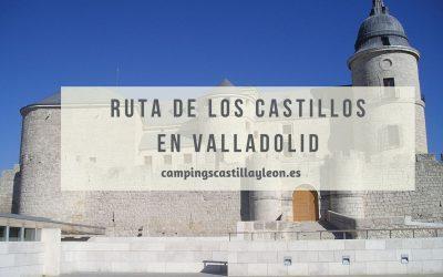 Ruta de los castillos por Valladolid