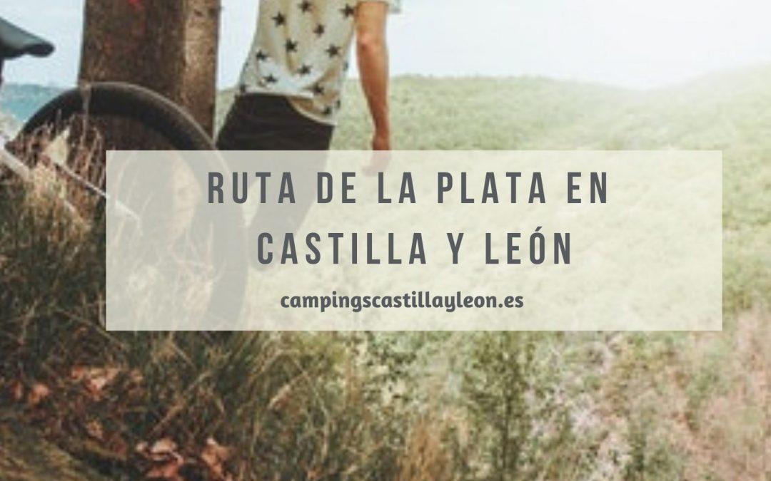 La ruta de la Plata en Castilla y León
