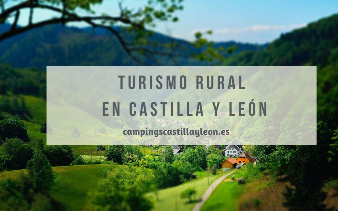 Turismo rural: Una forma diferente de conocer Castilla y León